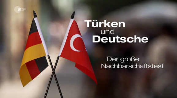 ZDF Zeit Türken und Deutsche